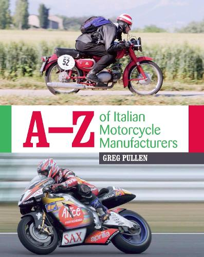 A-Z of Italian Motorcycle Manufacturers (Hardback)