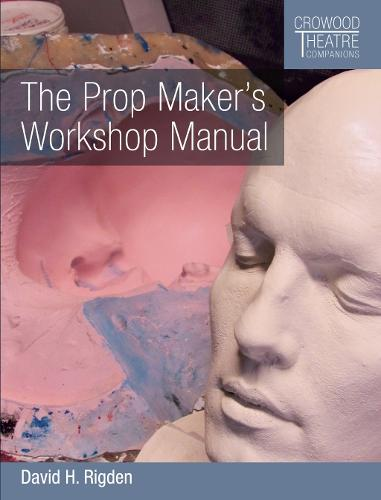 The Prop Maker's Workshop Manual (Paperback)