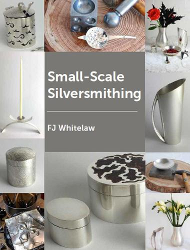 Small-scale Silversmithing (Paperback)
