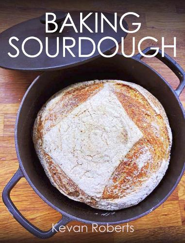 Baking Sourdough (Paperback)
