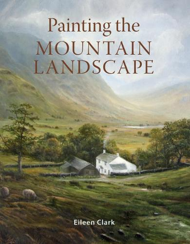 Painting the Mountain Landscape (Paperback)