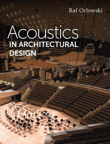 Acoustics in Architectural Design (Paperback)