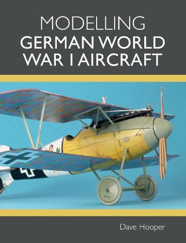 Modelling German World War I Aircraft (Paperback)