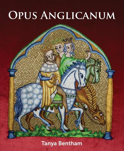 Opus Anglicanum: A Practical Guide (Paperback)
