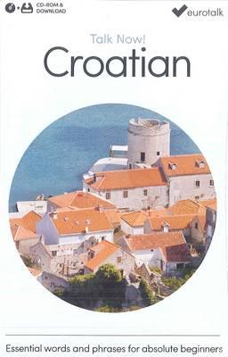 Talk Now! Learn Croatian 2015 (CD-ROM)
