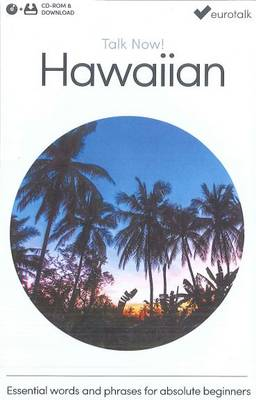 Talk Now! Learn Hawaiian 2015 (CD-ROM)