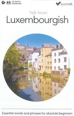 Talk Now! Learn Luxembourgish 2015 (CD-ROM)