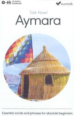 Talk Now! Learn Aymara 2015 (CD-ROM)