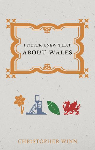 I Never Knew That About Wales (Paperback)