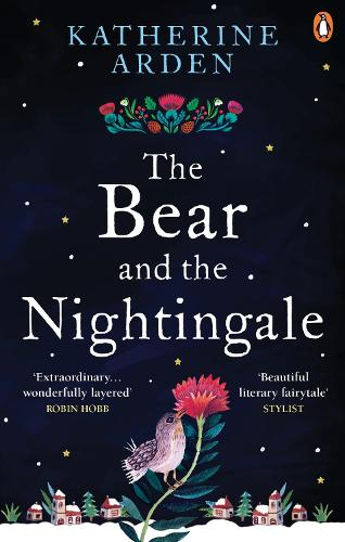The Bear and The Nightingale: (Winternight Series) - Winternight Series (Paperback)