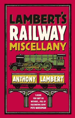 Lambert's Railway Miscellany (Paperback)