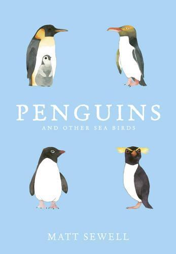 Penguins and Other Sea Birds (Hardback)