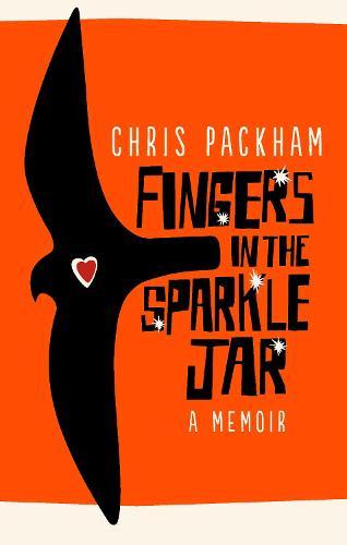 Fingers in the Sparkle Jar: A Memoir (Paperback)