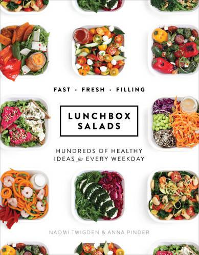 Lunchbox Salads: Recipes to Brighten Up Lunchtime and Fill You Up (Hardback)