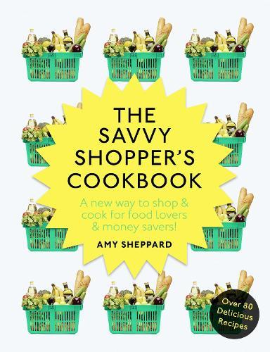 The Savvy Shopper's Cookbook (Paperback)