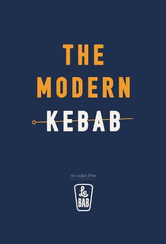 The Modern Kebab (Hardback)