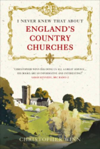 I Never Knew That About England's Country Churches (Paperback)