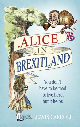 Alice in Brexitland (Hardback)