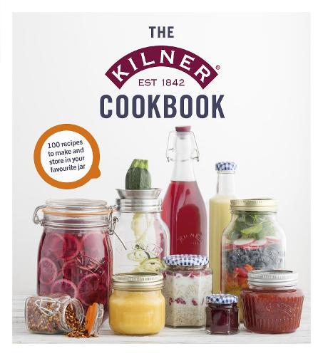 The Kilner Cookbook (Hardback)