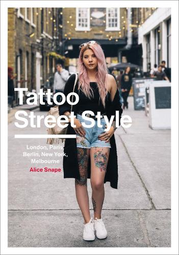 Tattoo Street Style (Paperback)