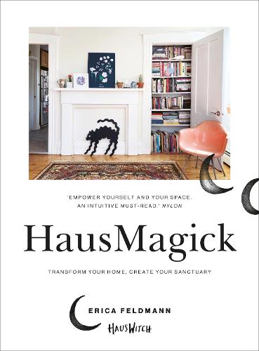 HausMagick: Transform Your Home with Witchcraft (Paperback)