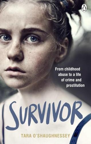 Survivor: From childhood abuse to a life of crime and prostitution (Paperback)