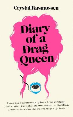 Diary of a Drag Queen (Hardback)