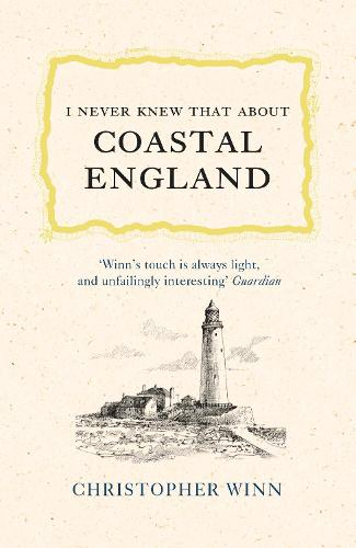 I Never Knew That About Coastal England (Hardback)