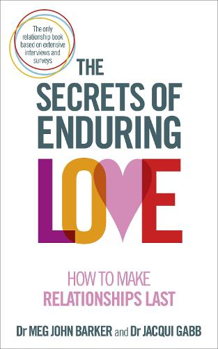 The Secrets of Enduring Love: How to make relationships last (Paperback)