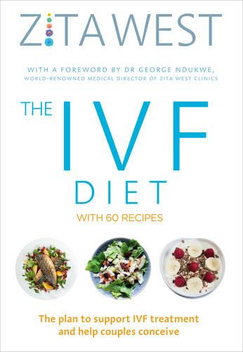 The IVF Diet: The plan to support IVF treatment and help couples conceive (Paperback)