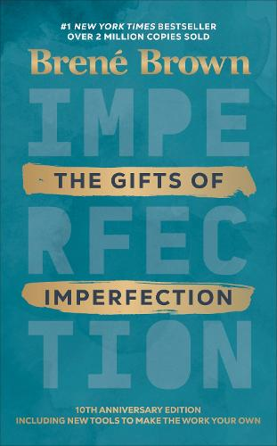 The Gifts of Imperfection (Hardback)