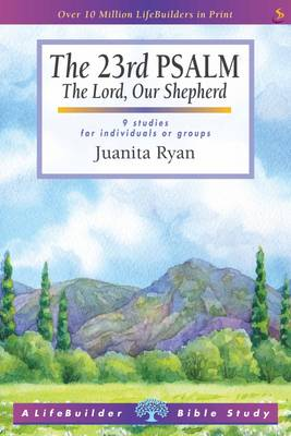 The 23rd Psalm - LifeBuilder Bible Study (Paperback)