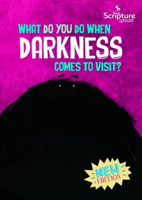 What Do You Do When Darkness Comes to Visit? (Paperback)