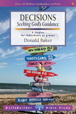 Decisions: Seeking God's Guidance - LifeBuilder Bible Study (Paperback)