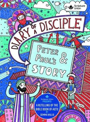 Diary of a Disciple - Peter and Paul's Story - Diary of a Disciple 2 (Hardback)