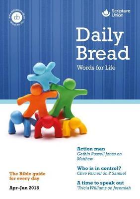 Daily Bread 2018: April-June 2018 (Paperback)