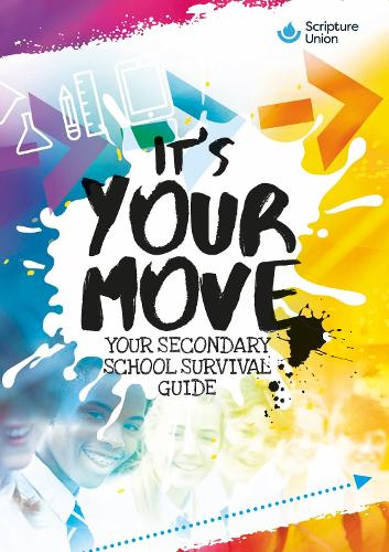 It's Your Move: Your guide to moving to secondary school (Paperback)