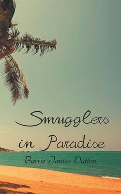 Smugglers in Paradise (Paperback)