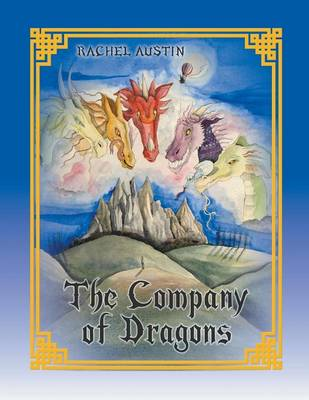The Company of Dragons (Paperback)