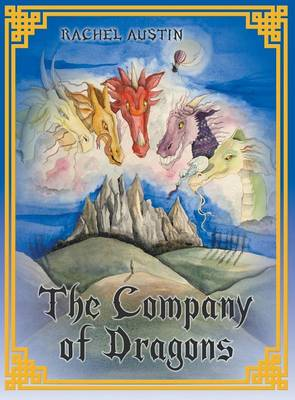 The Company of Dragons (Hardback)