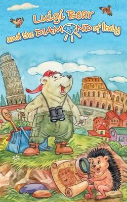Luigi Bear and the Diamond of Italy (Hardback)