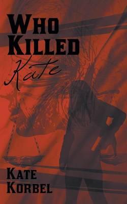 Who Killed Kate (Paperback)