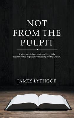 Not From The Pulpit (Paperback)