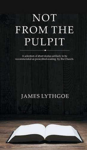 Not From The Pulpit (Hardback)