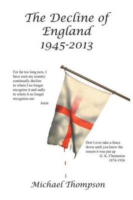 The Decline of England 1945-2013 (Paperback)