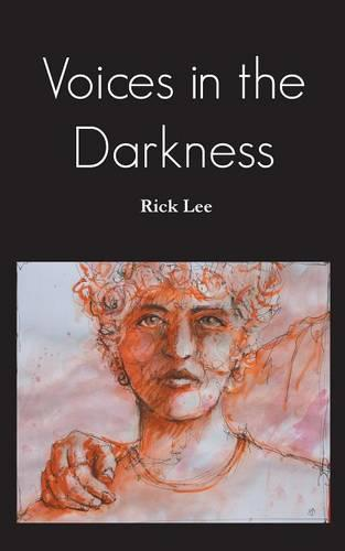 Voices in the Darkness (Paperback)