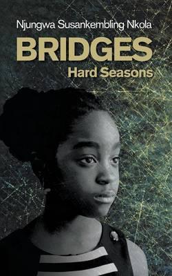 Bridges: Hard Seasons (Paperback)