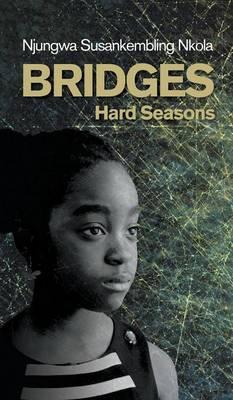 Bridges: Hard Seasons (Hardback)