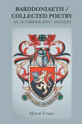Barddoniaeth Collected Poetry: An Autobiography - Sonnets (Paperback)