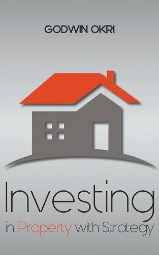 Investing in Property with Strategy (Paperback)